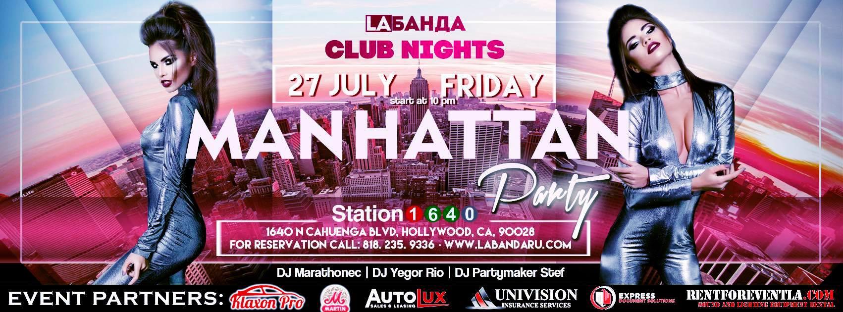 """""""Manhattan Party"""" Club Night, July 27"""