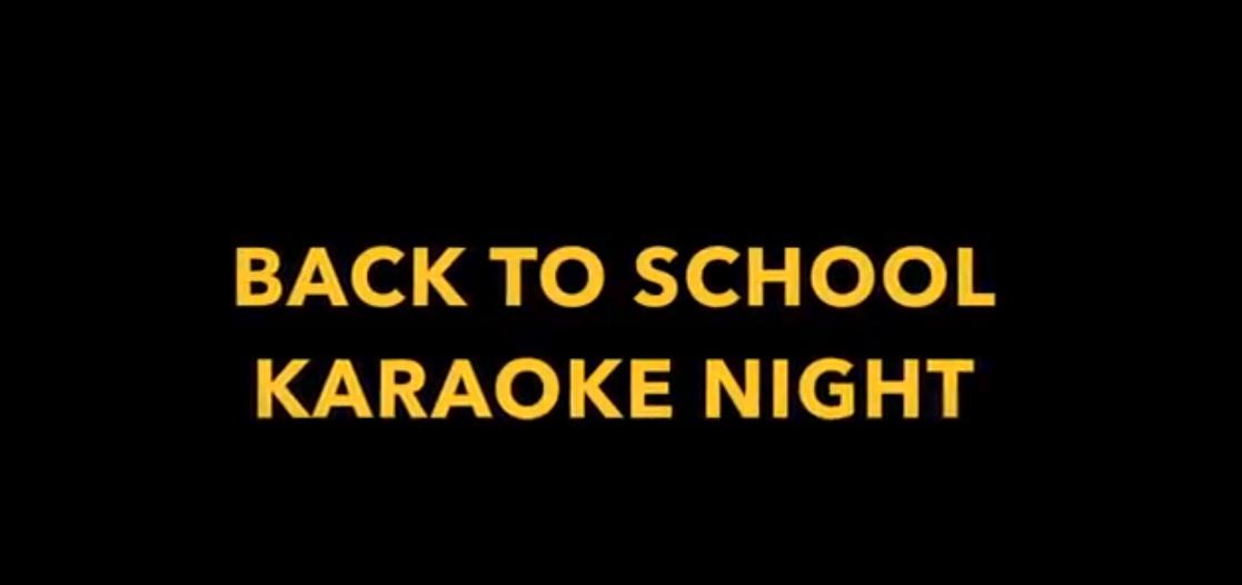 """""""Back To School"""" Karaoke Party, August 31st"""
